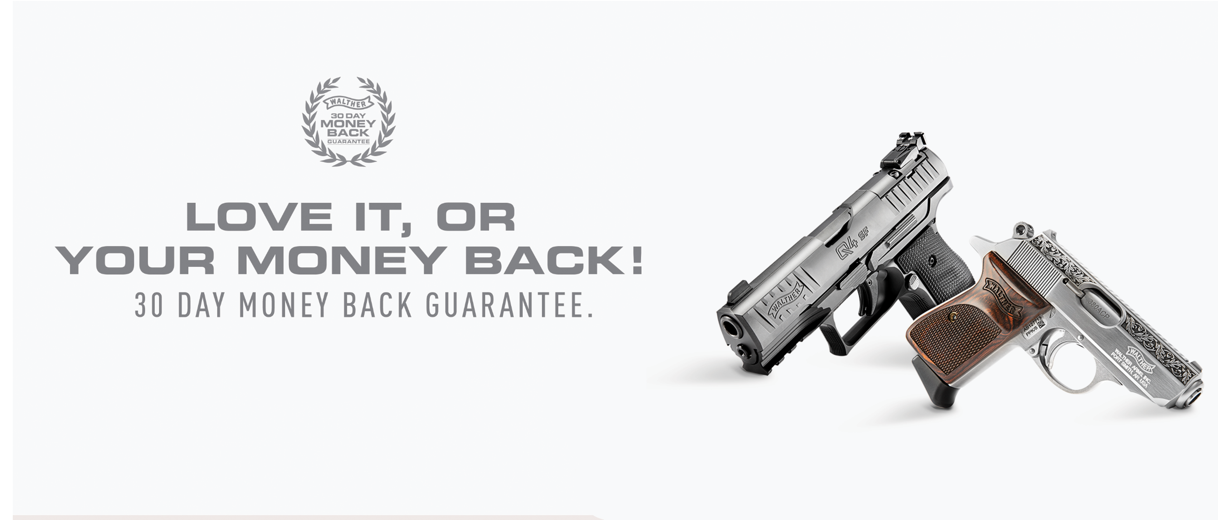 Walther Love or your money back